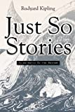 Just So Stories: Illustrated