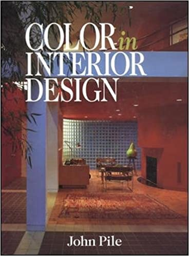 Color In Interior Design John Pile 9780070501652 Amazon Books