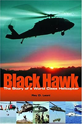 Black Hawk: The Story of a World Class Helicopter (Library of Flight) by Amer Inst of Aeronautics &