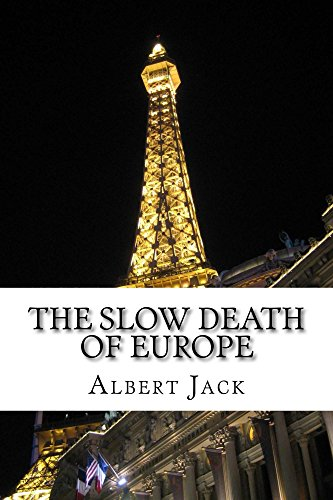 The Slow Death of Europe: The New World Order and The Bilderberg Conspiracy