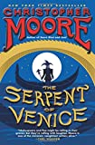 """The Serpent of Venice - A Novel"" av Christopher Moore"