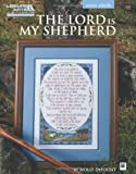 The LORD IS MY SHEPHERD (Leisure Arts #5851), Holly DeFount, 1464704104