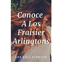 Conoce A Los Fraisier Arlingtons (Amelia Fraisier...
