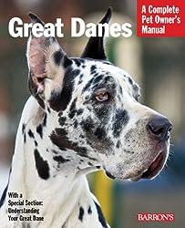 Great Danes (Barron's Complete Pet Owner's Manuals)