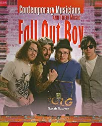 Fallout Boy (Contemporary Musicians and Their Music)