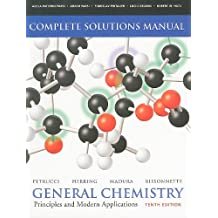 Solutions Manual for General Chemistry: Principles and Modern Applications (10th Edition)