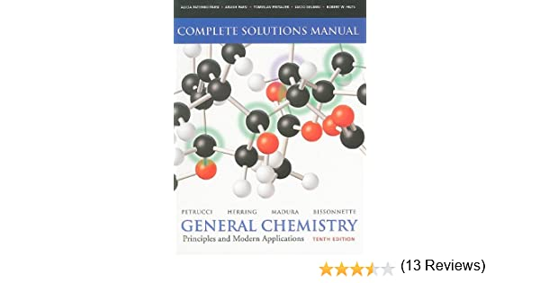 Solutions manual for general chemistry principles and modern solutions manual for general chemistry principles and modern applications 10th edition ralph h petrucci f geoffrey herring jeffry d madura fandeluxe Images