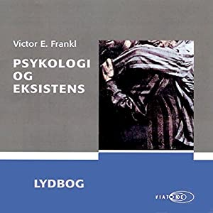 Psykologi og eksistens [Psychology and Existence] Audiobook