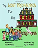 The Lost Treasures for the Orphans, Carol Blazer, 1470019027