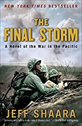 The Final Storm: A Novel of the War in the Pacific (A Novel of World War II Book 4)