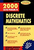 img - for 2000 Solved Problems in Discrete Mathematics by Lipschutz Seymour (1991-10-01) Paperback book / textbook / text book