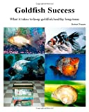 Goldfish Success, Robert Fenner, 1494867117