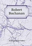 Robert Buchanan, Archibald Stodart Walker, 5518632703