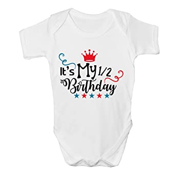 Its My 1 2 Half Birthday Baby Vest Grow Clothes Bodysuit Top Size Boys Design