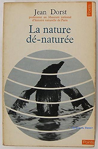 Téléchargements ebook gratuits pour kindle touch La nature dé-naturée (pour une écologie politique) B00G9TGOYM FB2