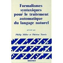 Formalismes Syntaxiques Pour le Traitement Automatique du Langage