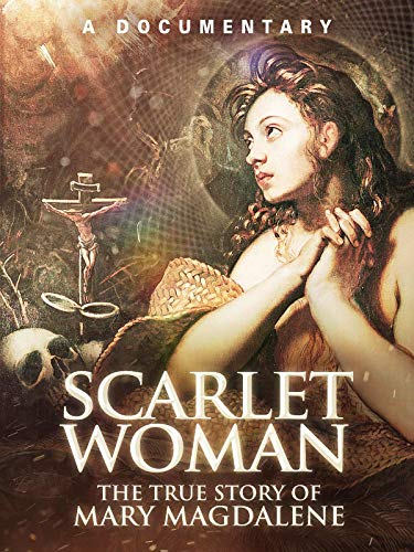 Scarlet Woman: The True Story of Mary Magdalene ()