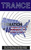 TRANCE Formation of America: True life story of a