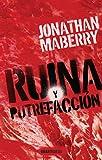 Amazon.com: Ruina y putrefacción (Spanish Edition) eBook : Maberry, Jonathan: Kindle Store