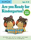 Are You Ready for Kindergarten? Math Skills, Kumon, 1934968838