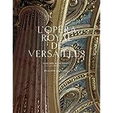 Opéra royal de Versailles (L')