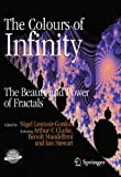 Book cover image for The Colours of Infinity: The Beauty and Power of Fractals