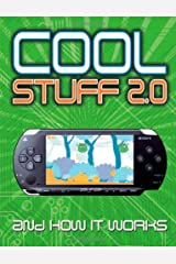 Cool Stuff 2.0: And How it Works Hardcover