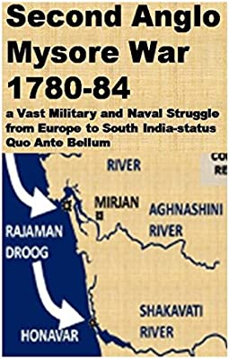 Second Anglo Mysore war 1780-84: A Vast Military and Naval Struggle from Europe to South India-status quo ante bellum