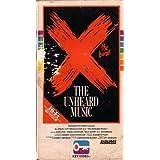 X  the Unheard Music