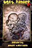 Ugly Babies 3 / Ghosts Redemption