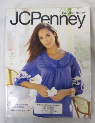 (J C Penney Spring and Summer Catalog 2008)