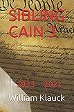 SIBLING CAIN 3: 1933 - 2021