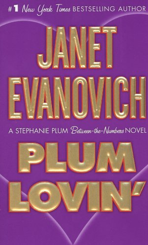 Plum Lovin' - Book #12.5 of the Stephanie Plum