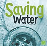Saving Water (Water In Our World)