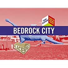 Bedrock City (Place Space)