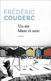 Un été blanc et noir, Couderc, Frédéric