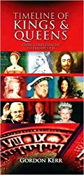 Timeline of Kings & Queens : From Charlemagne to Elizabeth II [Paperback] by ...