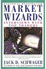 By Jack D. Schwager: Market Wizards: Interviews with Top Traders