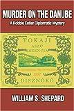 Murder on the Danube, William Shepard, 0595207405