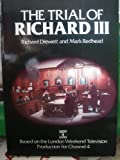 The Trial of Richard the Third, Drewett, Richard and Redhead, Mark, 0862991986