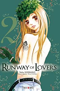 Runway of lovers, tome 2 par Tanaka