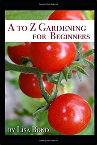 Book A to Z Gardening for Beginners