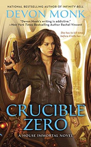 Crucible Zero (A House Immortal Novel Book 3) ()