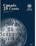 25 Cent Canadian Folder Vol. 1 (Official Whitman Coin Folder)