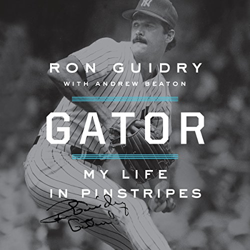 [R.E.A.D] Gator: My Life in Pinstripes<br />Z.I.P