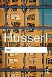 Ideas, Edmund Husserl, 0415519039