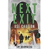 Next Exit, Use Caution (The Exit Series)