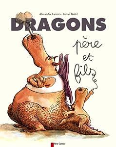 """Afficher """"Dragons, père et fils"""""""