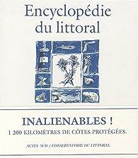 Encyclopédie du littoral : Les rivages du Conservatoire par Jean-Pierre Abraham