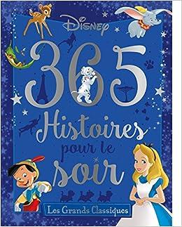 Amazon Fr Disney 365 Histoires Pour Le Soir Les Grands